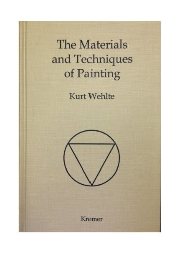 9780971217607: The Materials and Techniques of Painting