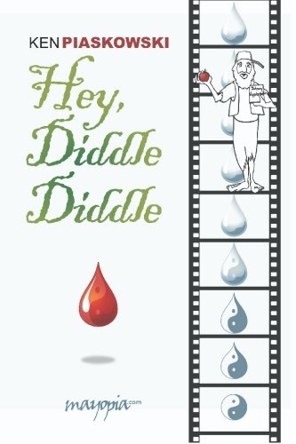 Hey, Diddle Diddle--Blood is the Riddle: Ken Piaskowski