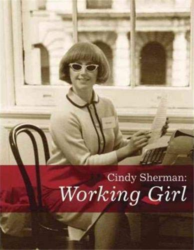 9780971219588: Cindy Sherman: Working Girl (Decade Series 2005)