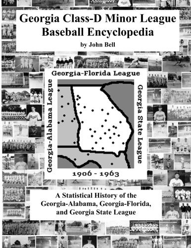 9780971220423: Georgia Class-D Minor League Baseball Encyclopedia