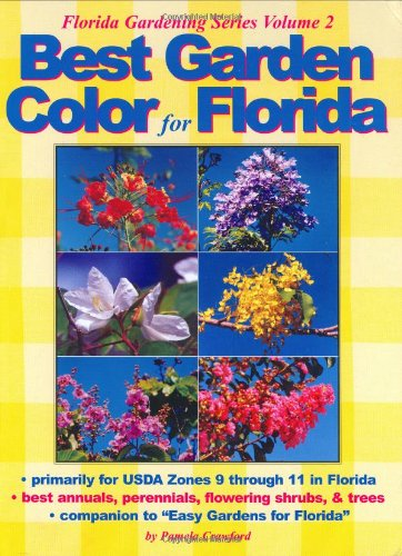 9780971222014: Best Garden Color for Florida (Florida Gardening)