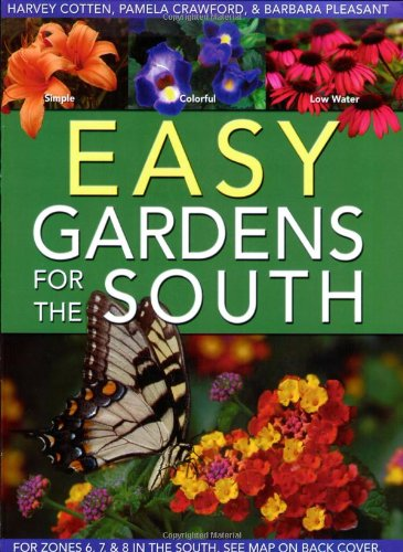 9780971222076: Easy Gardens for the South