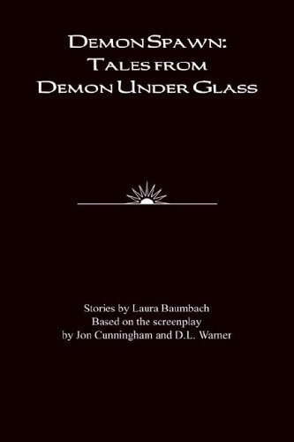 9780971223219: Demon Spawn: Tales from Demon Under Glass