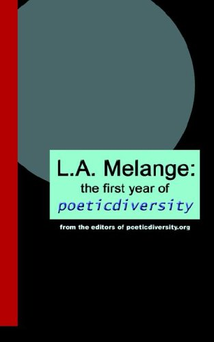 9780971223288: L.A. Melange: The First Year of Poeticdiversity