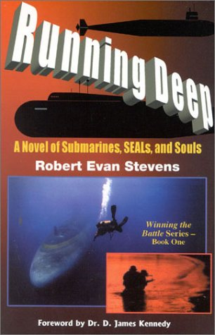 9780971225497: Running Deep: A Novel of Submarines, SEALS, and Souls (Winning the Battle Series)