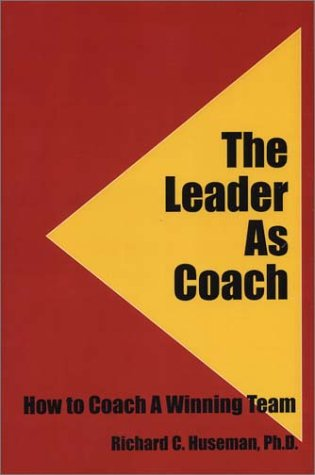 9780971226029: The Leader As Coach: How To Coach A Winning Team