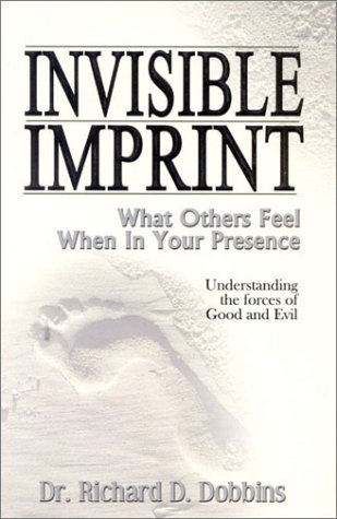 Invisible Imprint : What Others Feel When: Dobbins, Richard D.