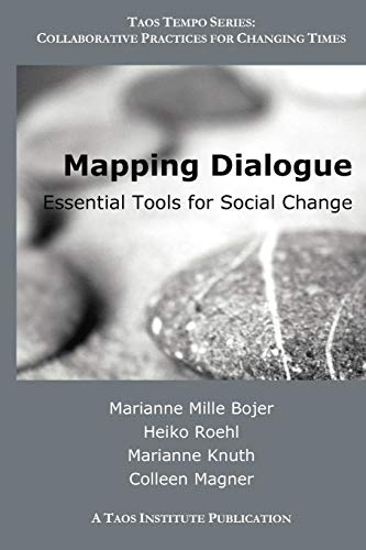 Mapping Dialogue: Essential Tools for Social Change: Mille Bojer Marianne,