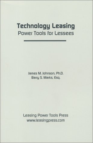 9780971239517: Technology Leasing: Power Tools for Lessees