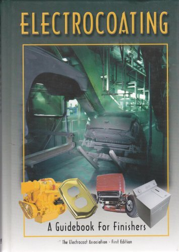 Electrocoating: A Guidebook for Finishers