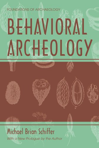 9780971242715: Behavioral Archeology (Foundations of Archaeology)
