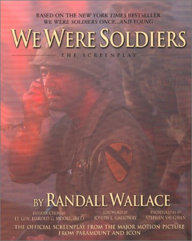 9780971243323: We Were Soldiers: The Screenplay (The Wheelhouse screenplay series)