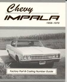 9780971245877: Chevy Impala Factory Part and Casting Number Guide 1958-70 (MSA-1)