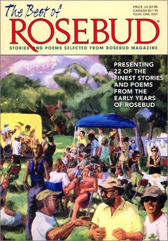 9780971246409: The Best of Rosebud