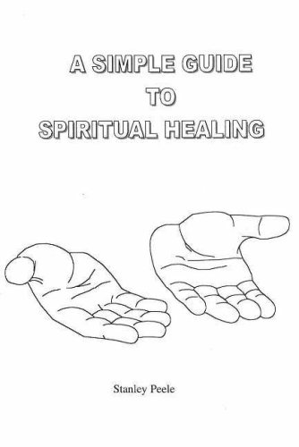 9780971246706: A Simple Guide to Spiritual Healing