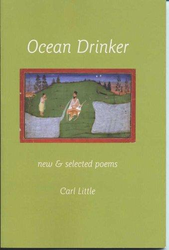 Ocean Drinker, New & Selected Poems: Carl Little