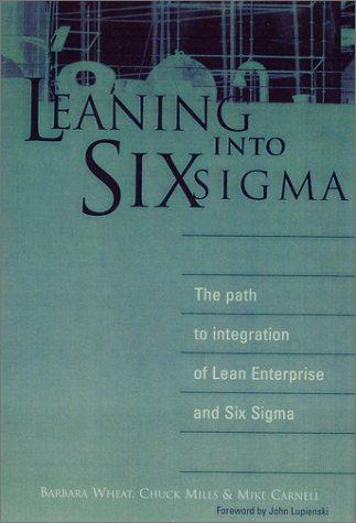 Leaning into Six Sigma: The Path to