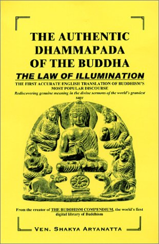 9780971254107: The Authentic Dhammapada of the Buddha