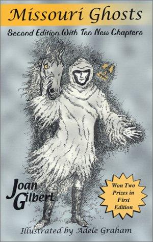 9780971255906: Missouri Ghosts, 2nd Edition