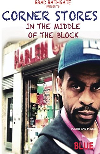 Corner Store - In the Middle Of the Block: That Urban Look ***AUTOGRAPHED COPY!!!***