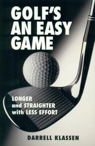 9780971258655: Golf's an Easy Game