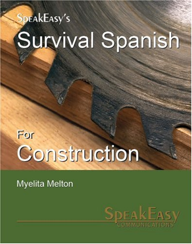 9780971259317: Survival Spanish for Construction