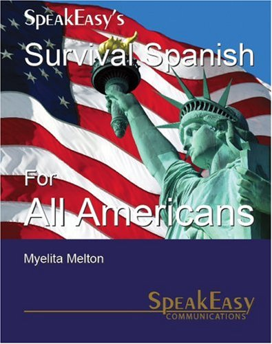 9780971259393: Survival Spanish For All Americans