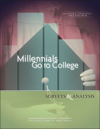 9780971260627: Millennials Go to College: Surveys and Analysis