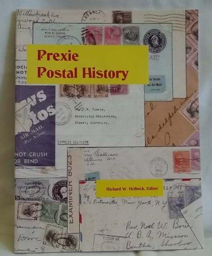 Prexie Postal History (2nd edition)