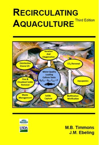 Recirculating Aquaculture, 3rd Edition: Michael B. Timmons;