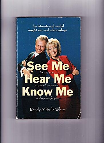 9780971265004: See Me, Hear Me, Know Me