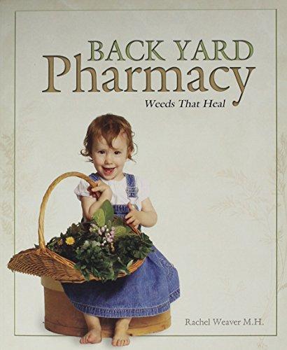 9780971266919: Back Yard Pharmacy