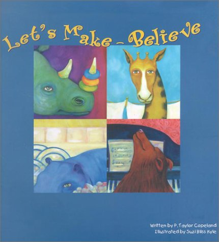 9780971267510: Let's Make-Believe