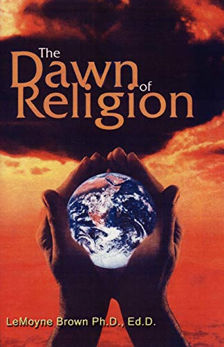9780971267800: THE DAWN OF RELIGION