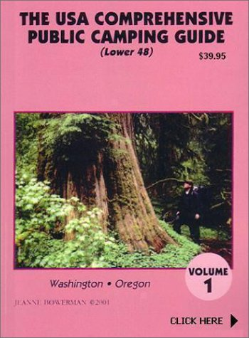 9780971267923: The U.S.A. Comprehensive Public Camping Guide (Lower 48), Vol. 1: Washington, Oregon