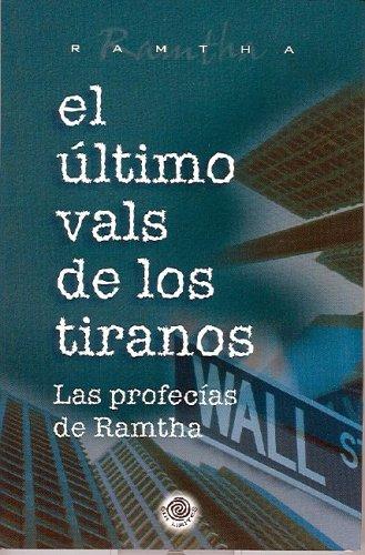 9780971272569: El Ultimo Vals de Los Tiranos: Las Profecias de Ramtha (Spanish Edition)
