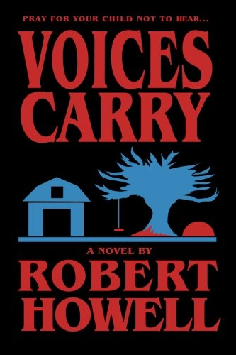 Voices Carry: Robert Howell
