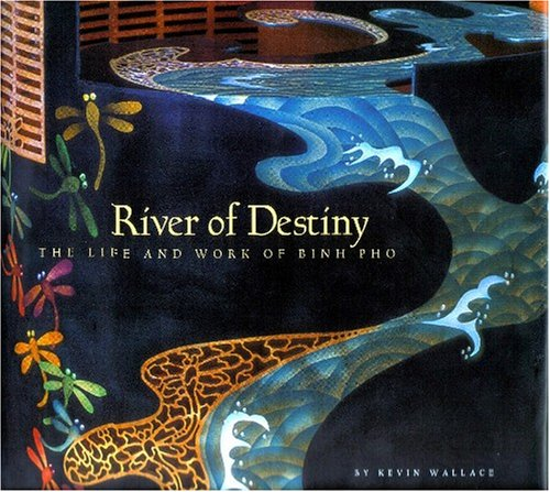 9780971277267: River of Destiny: The Life and Work of Binh Pho