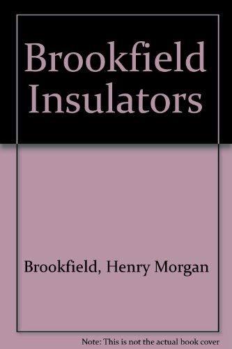 9780971277700: Brookfield Insulators