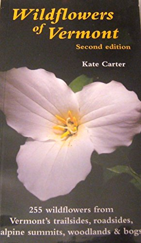 9780971279025: Wildflowers of Vermont, Second Edition