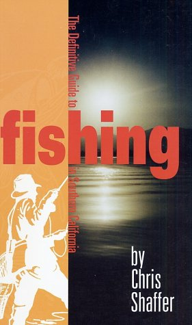 9780971281400: The Definitive Guide to Fishing in Southern California