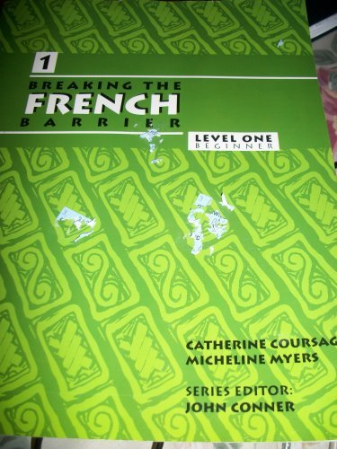 9780971281769: Breaking the French Barrier, Level 1: Beginner (French Edition)