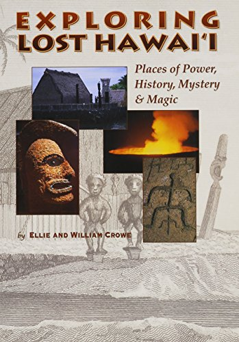 9780971288508: Exploring Lost Hawaii: Places of Power, History, Mystery and Magic