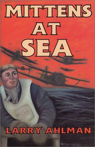 Mittens At Sea: Ahlman, Larry