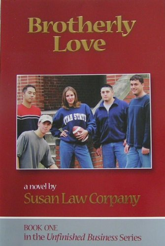 9780971291515: Brotherly love - Book 1 in the Unfinished Business Series