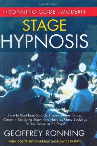 Ronning Guide to Modern Stage Hypnosis: Geoffrey Ronning