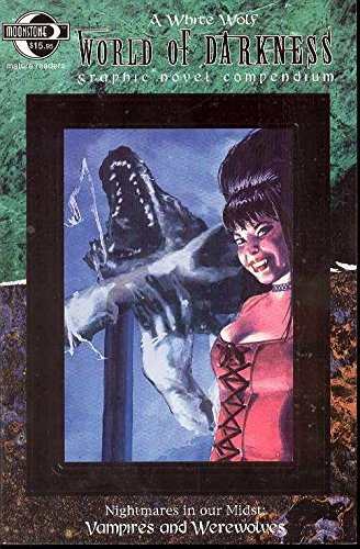 World of Darkness Compendium Vol. 1: Nightmares in our Midst (v. 1) (9780971293779) by Rafael Nieves; Bryan Edwards; Joe Gentile; Mike Reynolds