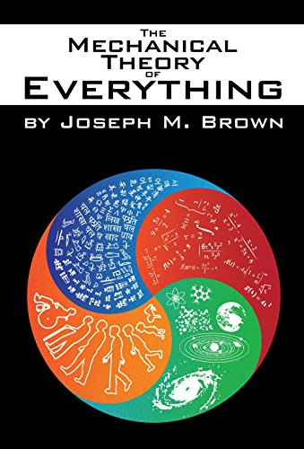 9780971294493: The Mechanical Theory of Everything