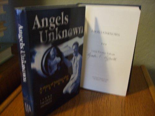 Angels Unknown: A Story of Healing after Vietnam: Paffrath, Lynda Twyman