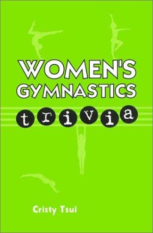 Women's Gymnastics Trivia: Tsui, Cristy